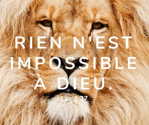 Rien n'est impossible à Dieu